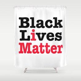 BLACK LIVES MATTER Shower Curtain