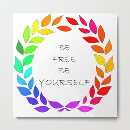 Freedom to be yourself, LGBT concept. Art. Metal Print