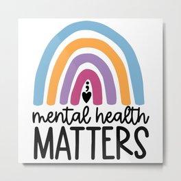 mental Health Matters Colorful Raibnow Metal Print