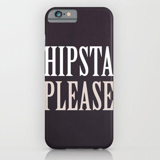 HIPSTA PLEASE. iPhone & iPod Case