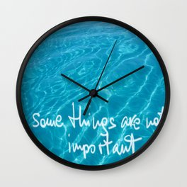 some things are not important Wall Clock