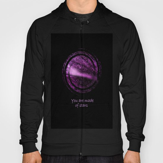 You are Made of Stars Hoody