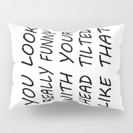 Another Perspective Pillow Sham