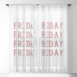 Fri-nally Friday Sheer Curtain