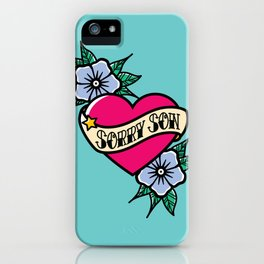 Sorry Son iPhone Case