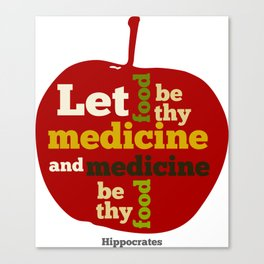 Apple Let food be thy medicine and medicine be thy food. Canvas Print