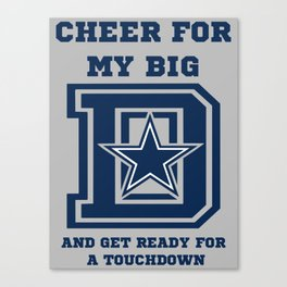 Cheer for My Big D Canvas Print