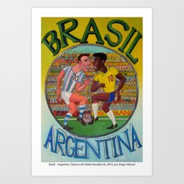Brasil - Argentina, Clásicos del fútbol Mundial (4), 2014, por Diego Manuel Art Print