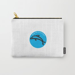 Keep the Ocean Blue_Dolphin_C Carry-All Pouch