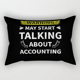 Accounting Teacher Gift Talking About Accounting Rectangular Pillow