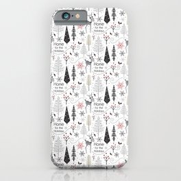 Home for the Holidays iPhone Case