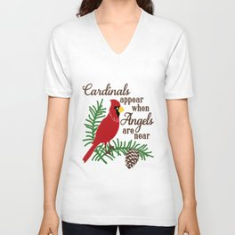 Cardinals Appear When Angels Are Near Unisex V-Neck