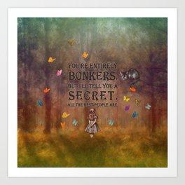 Wonderland Forest - Bonkers Quote Art Print