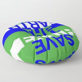 Save the Earth Floor Pillow