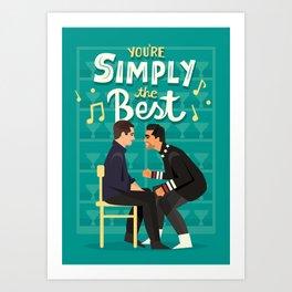 Simply the best Art Print