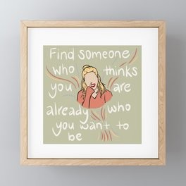 who you want to be Framed Mini Art Print
