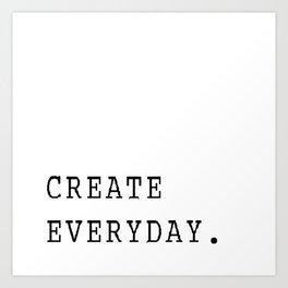 Create Everyday Art Print