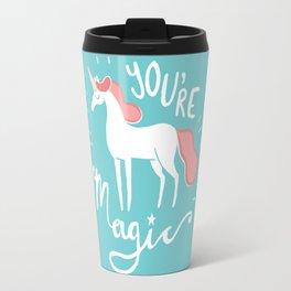 You're Magic Travel Mug