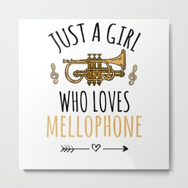 Just A Girl Who Loves Mellophone | Mellophone Gift Metal Print