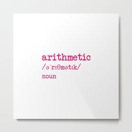 Arithmetic Teacher Word Definition Dictionary Mathematician Metal Print