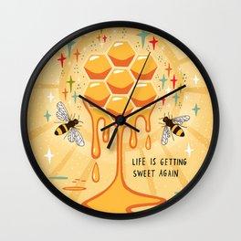 Life is getting sweet again Wall Clock