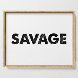 Savage Serving Tray