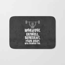 Lab No. 4 - Work Out Eat Well Be Patient Gym Motivational Quotes Poster Bath Mat