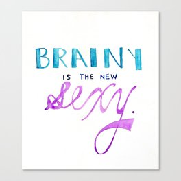 brainy's the new sexy Canvas Print