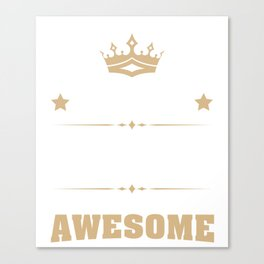 April 1950 68 years of being awesome Canvas Print