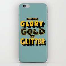 Glory, Gold, Glitter iPhone & iPod Skin