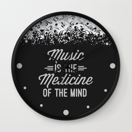 Music Medicine Mind Quote Wall Clock