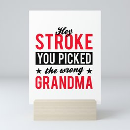 STROKE SURVIVOR GIFT IDEA picked the wrong Grandma Mini Art Print