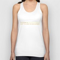 sarcasm Tank Tops featuring Sarcasm Is My Forte by SmartyArt Chick