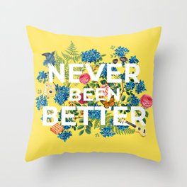 """Never Been Better"" Flower Artwork on Yellow - 100 Days of Sunlight Throw Pillow"