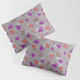 Love Your Path Hearts Pillow Sham
