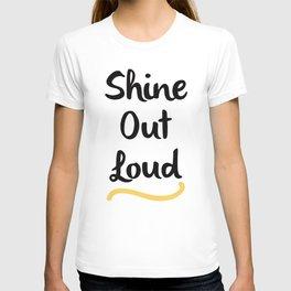 Shine Out Loud T-shirt