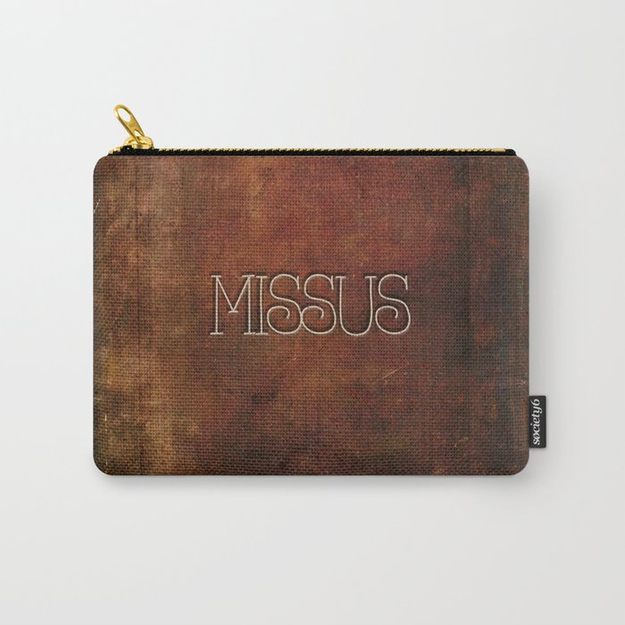 MISSUS Carry-All Pouch