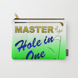 Master of The Hole In One Carry-All Pouch