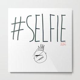 The #SELFIE King [Large Illustration] Metal Print