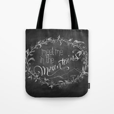 Meet Me in the Mountains Tote Bag