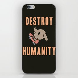 DESTROY HUMANITY iPhone Skin