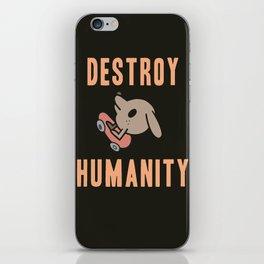 DESTROY HUMANITY iPhone Skin