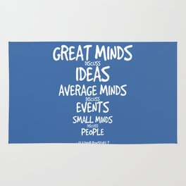 Great Minds Quote - Eleanor Roosevelt Rug