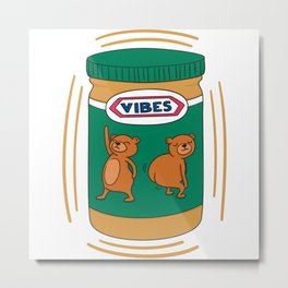 Peanut Butter Vibes - Smooth Metal Print