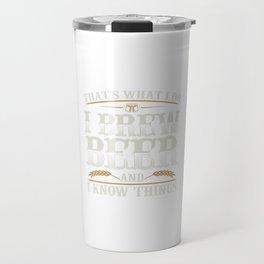 Beer Brewing Sayings   Brew Brewery Drinking Gifts Travel Mug