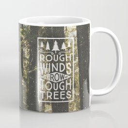 TOUGH TREES Coffee Mug