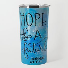 Hope and a Future Travel Mug