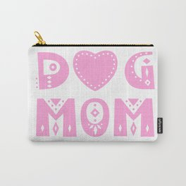 Dog Mom Carry-All Pouch