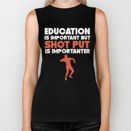 Education Is Important But Shot Put Is Importanter Biker Tank