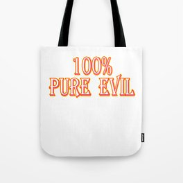 Evil still running in your veins? Looking for a gift this holiday? Here's a cute and simple tee!  Tote Bag